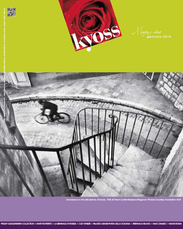 Kyoss Gennaio 2015 Apre un nuovo anno e precisamente il 15 per il magazine mensile Kyoss. I timoni del 2015 ruoteranno attorno ad arte, design, architettura, musica, teatro, danza, letteratura, cinema, fumetti e letteratura. Buona lettura www.kyoss.it