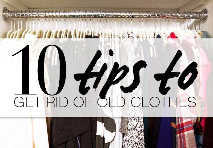 When To Get Rid of Clothes: A 10 Step Guide To Tossing Old Pieces #spring #cleaning #closet