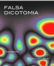 FALSA DICOTOMIA (eBook) nos USA.  USD1,99
