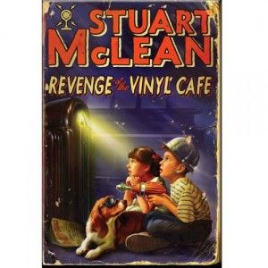Book excerpt: Revenge of the Vinyl Cafe by Stuart McLean