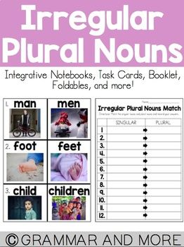 This pack includes 8 activities on Irregular Plural Nouns:- Singular and Irregular Plural Nouns word list (2 formats) - Singular or Irregular Plural Noun Foldable- students have to sort all the Singular and Irregular Plural Nouns into the correct category- Color and write it- students have to identify and color all the Singular and Irregular Plural Nouns and then choose and write a sentence for three Irregular Plural Nouns- Cut and Sort- students have to cut and paste Singular and Irregular…