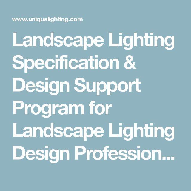 Landscape Lighting Specification & Design Support Program for Landscape Lighting Design Professionals | Unique Lighting