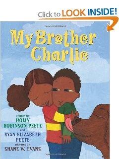 My Brother Charlie: Holly Robinson Peete, Ryan Elizabeth Peete, Holly Robinson Peete, Shane Evans: 9780545094665: Amazon.com: Books