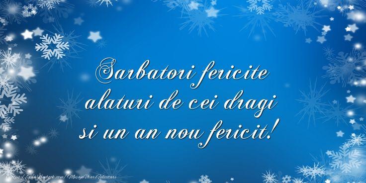 Sarbatori fericite alaturi de cei dragi si un an nou fericit!