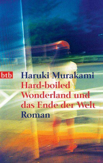 Haruki Murakami - Hard-Boiled Wonderland und das Ende der Welt (re-read)
