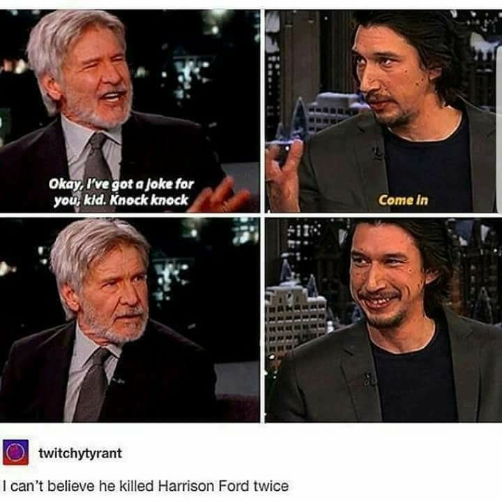 INCREDIBLE. YES, ADAM DRIVER. YES. I'm doing this the next time someone tries a knock-knock joke.