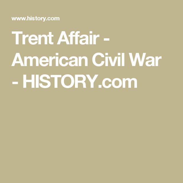 Trent Affair - American Civil War - HISTORY.com