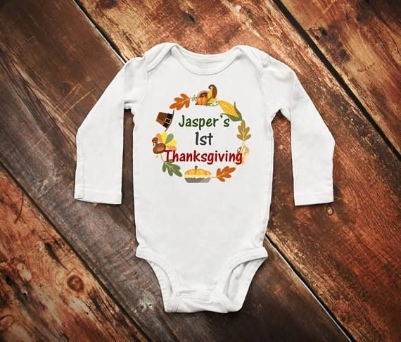 Check out this item in my Etsy shop https://www.etsy.com/ca/listing/535255146/first-thanksgiving-onesie-1st