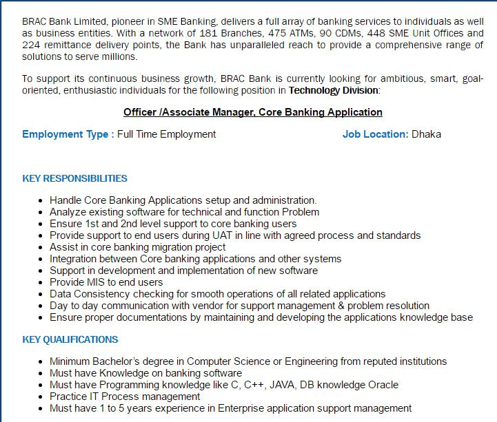 Career – BRAC Bank Limited – Post Title: Officer /Associate Manager, Core Banking Application BRAC Bank Limited is looking for