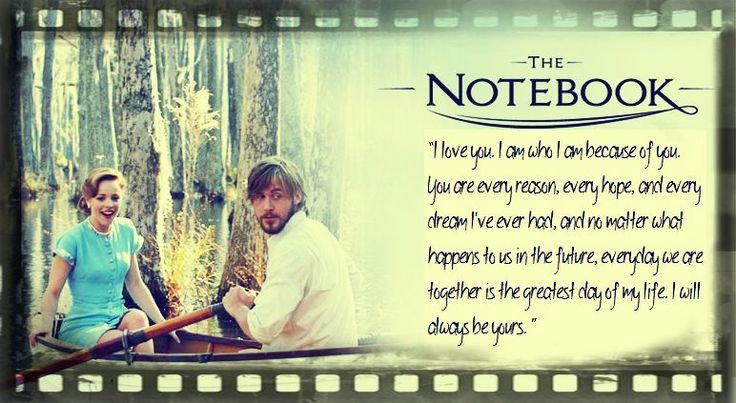 The notebook and movie and quotes