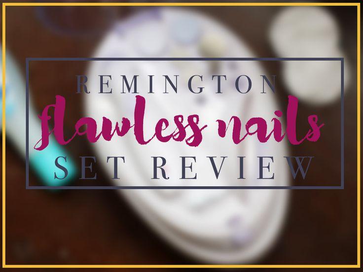 Remington Flawless Nails Manicure Set Review