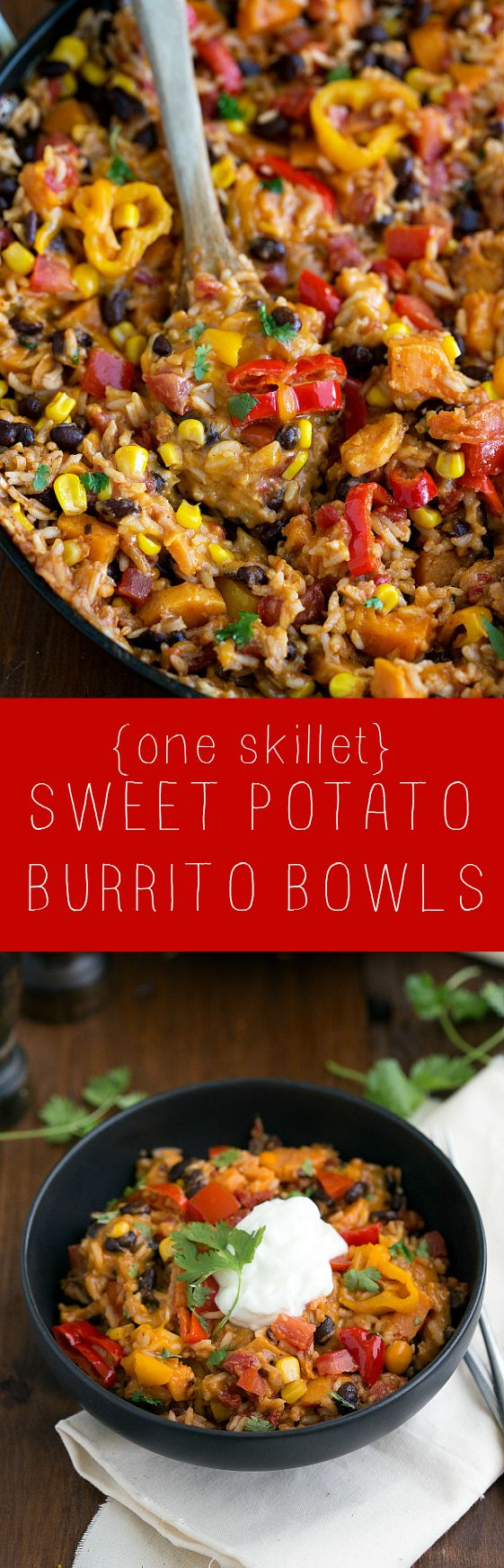 Easy and healthy ONE SKILLET Sweet Potato Burrito Bowls sub vegan cheese and cream