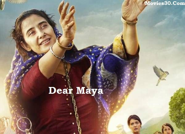 Dear Maya 2017 Full Movie Download Watch Online Free DVDRip, Watch Dear Maya Bollywood Full Movie Online Free, HD MP4 Torrent Movies30 Movierulz.