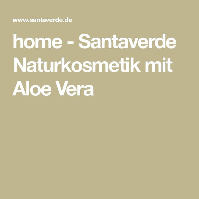 home - Santaverde Naturkosmetik mit Aloe Vera