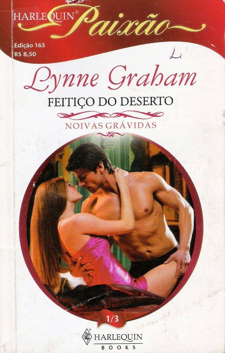 Meus Romances Blog: Feitiço Do Deserto - Lynne Graham - Harlequin Paix...