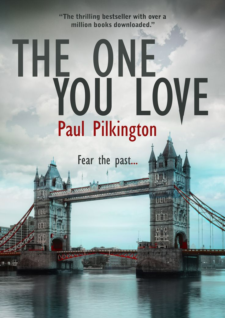 """The cover of The One You Love (Emma Holden 1), showing Tower Bridge. Note the change in colour of the bridge edging from blue to red, and also the deep """"V"""" in love. The bridge will make another high profile appearance in the final book of the trilogy."""