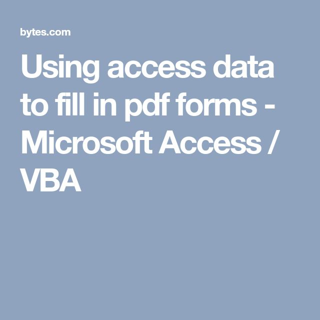 Using access data to fill in pdf forms - Microsoft Access / VBA