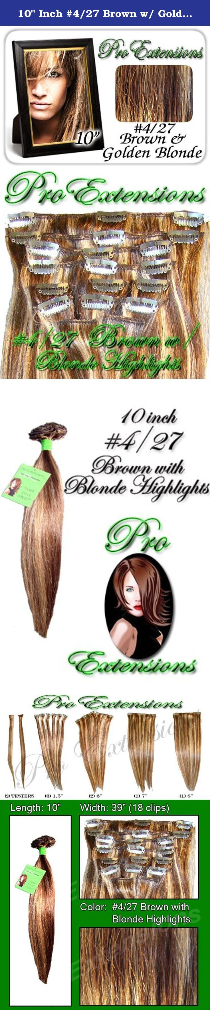 """10"""" Inch #4/27 Brown w/ Golden Blonde Highlights Pro Extensions Human Hair Extensions. This Pro Extensions clip in hair extension set is Colored #4/27 Brown w/ Blonde Highlights. Pro Extensions are 100% human hair extensions. This set of hair extensions is 10"""" long and 39"""" wide. This hair extensions set is Grade A, Color #4/27 Brown w/ Blonde Highlights. The set weight is 50 grams. This set of extensions is straight without any body wave. Pro Extensions Volumizer is specialized to add…"""