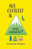 Mijn recensie over Francine Oomen – Hoe overleef ik mijn vakantie? (Hoe overleef ik 1) (2e recensie) | http://www.ikvindlezenleuk.nl/2016/07/francine-oomen-hoe-overleef-ik-mijn-vakantie-2erecensie/