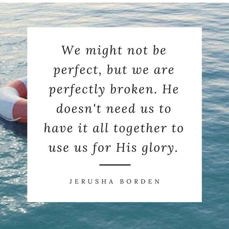 Broken, brokenness, encouragement for Christians
