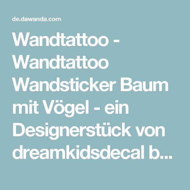 Wandtattoo - Wandtattoo Wandsticker Baum mit Vögel - ein Designerstück von dreamkidsdecal bei DaWanda