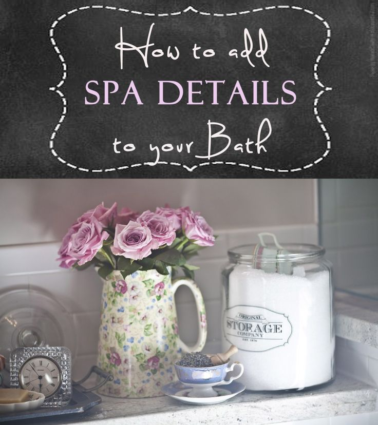 Giving a Bathroom Spa-like Details: Pamper your guests. Pamper yourself! www.cedarhillfarmhouse.com