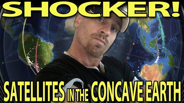 SHOCKER: Satellites in the Concave Earth (NASA Broke the Sky!)