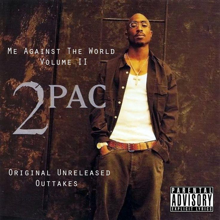 2Pac: Me Against The World Volume II [Original Unreleased ...