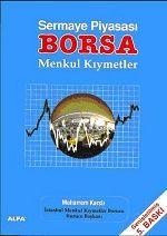 Sermaye Piyasası, Borsa, Menkul Kıymetler