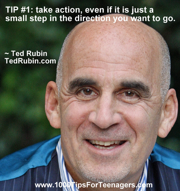 Ted Rubin's Tip for Teenagers #1000Tips4Teens #TedRubin