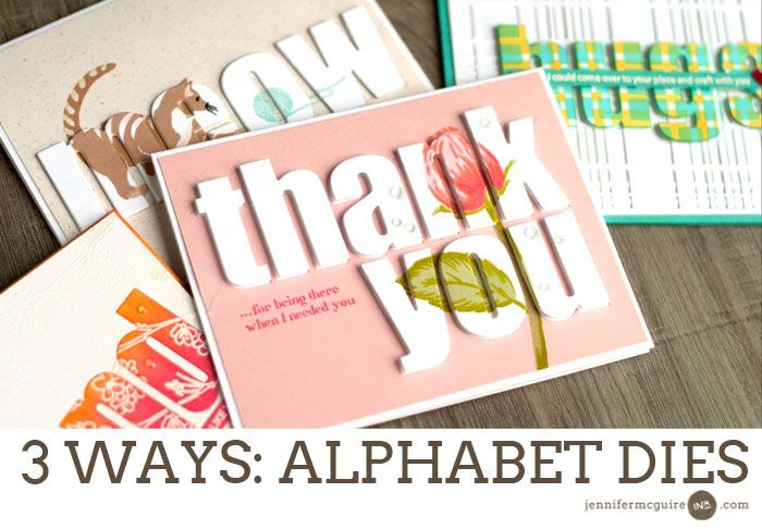 3 WAYS: Alphabet & Word Dies