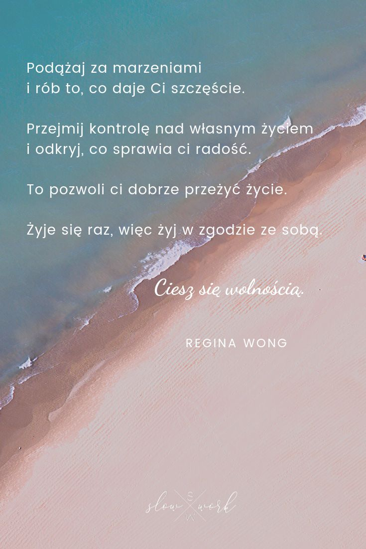 Pin By Slow Work On Cytaty Inspirujace Slowa Inspirujace Szczescie