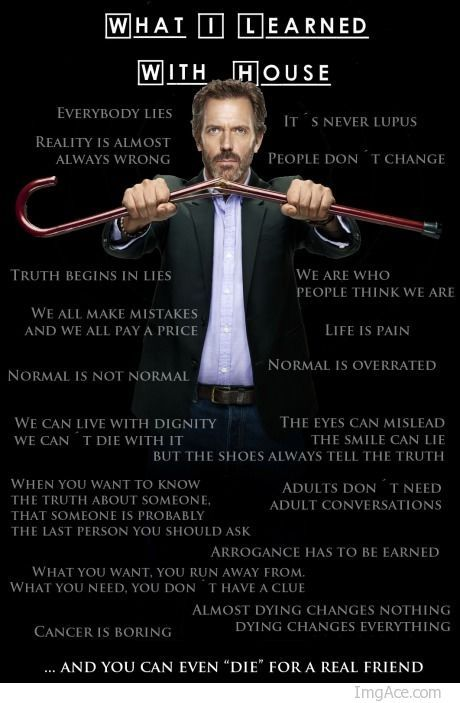 Very important lessons! Hugh Laurie was sole perfection.