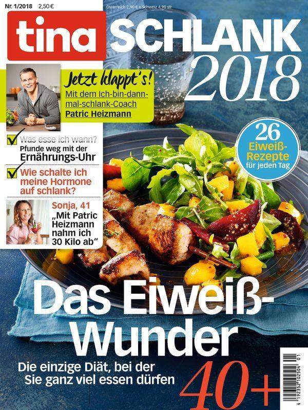 Tina Schlank 1 2018 Das Eiweiss Wunder Essen Lebensmittel Essen Rezepte