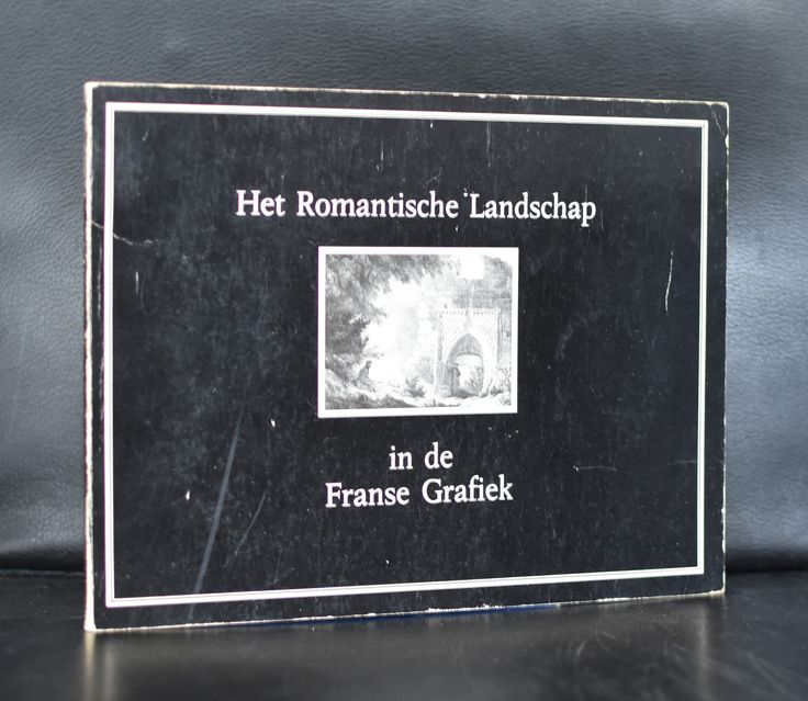 Haags Gemeentemuseum # HET ROMANTISCH LANDSCHAP IN DE FRANSE GRAFIEK # 1975, nm