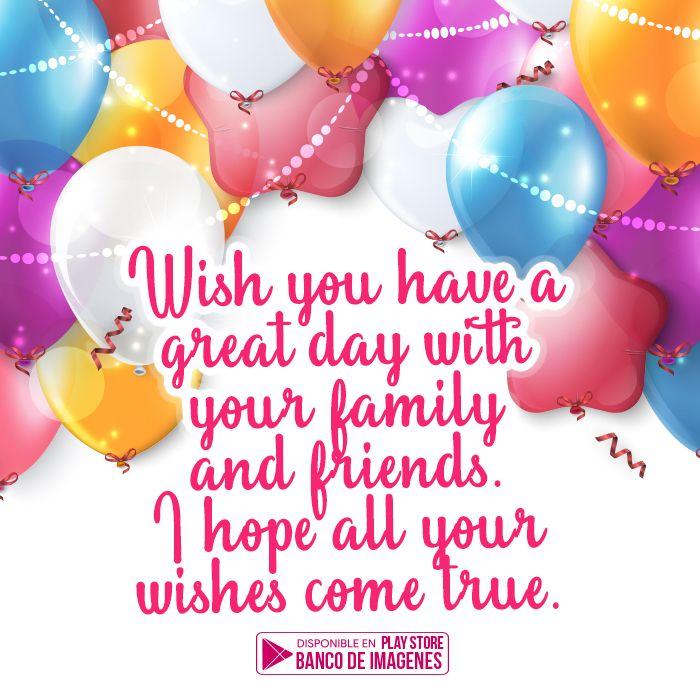 15 Imagenes De Happybirthday Mas 21 Frases En Ingles Wish Come True Wish Day