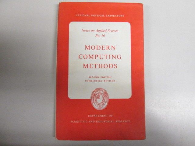 TITLE: National Physical Laboratory : Notes on Applied Science No. 16 - Modern Computing Methods. CONDITION: Acceptable. 170 pages. Bowed boards. Dust jacket in good condition. Acceptable - Very well read. | eBay!