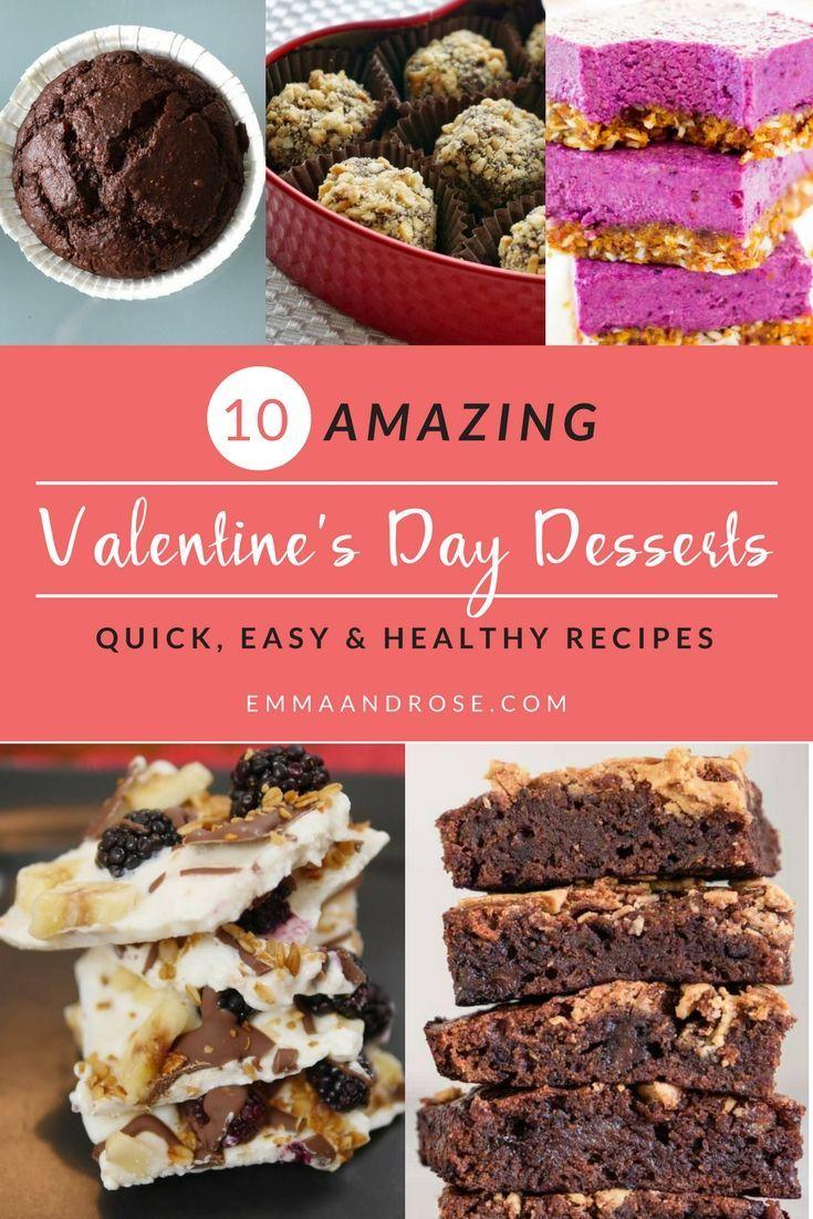 10 Quick Easy Healthy Amazing Valentine S Day Desserts