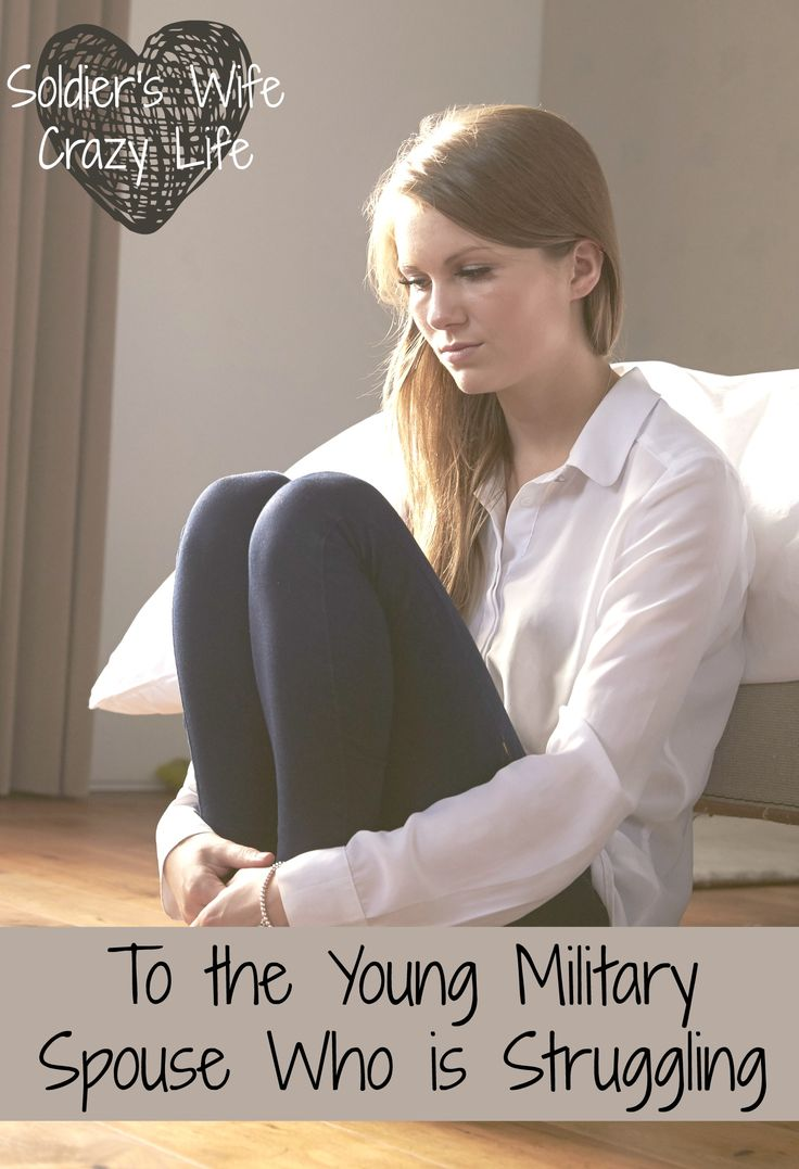 To the Young Military Spouse Who is Struggling