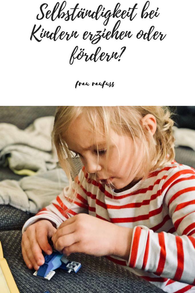 Selbständigkeit bei Kindern erziehen oder fördern?