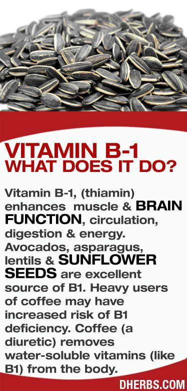 Vitamin B-1, (thiamin) enhances muscle & brain function, circulation, digestion & energy. Avocados, asparagus, lentils & sunflower seeds are excellent source of B1. #dherbs #healthtips