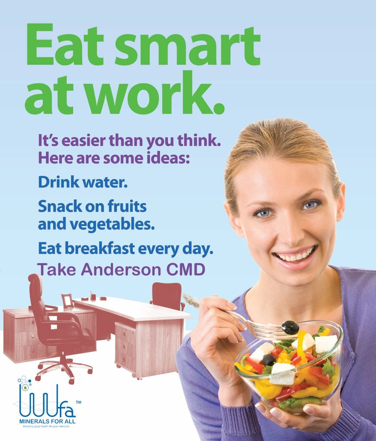 Stay fit at work, by eating smartly... Visit www.mfadirect.com for Anderson CMD or call us at 96500 83838  #StayFit #EatSmart #AndersonCMD