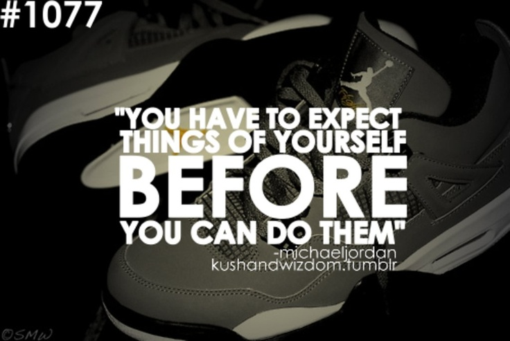 It S Not About The Shoes Michael Jordan Quote