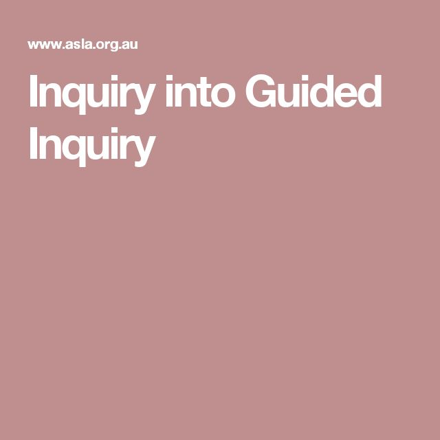 Inquiry into Guided Inquiry