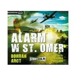 Alarm w St. Omer - Arct Bohdan