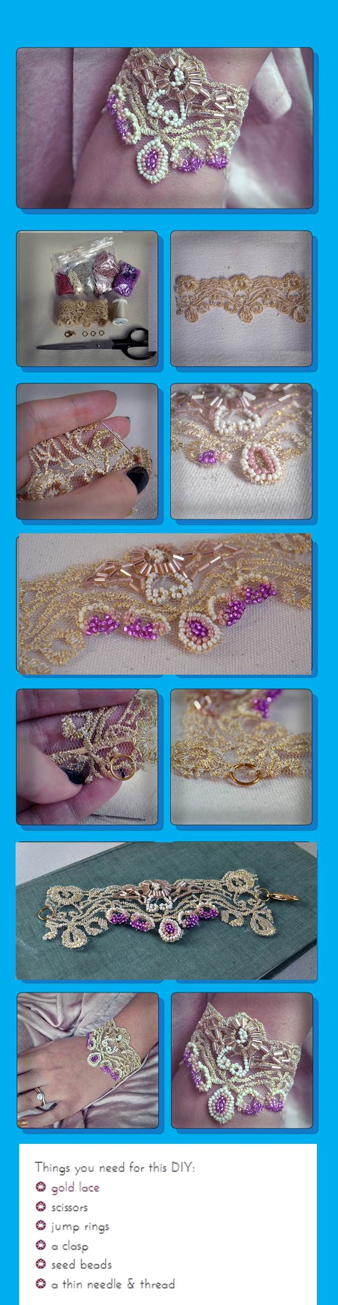 Shine & Trim DIY: Beaded Gold Lace Bracelet  Things you need for this DIY:  ❂ gold lace  ❂ scissors  ❂ jump rings  ❂ a clasp  ❂ seed beads  ❂ a thin needle & thread    Total time:  2 hours.  Very Impressive!  Great Blog