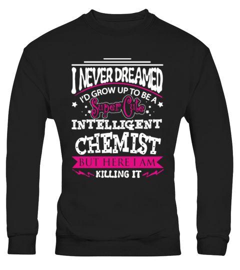 # Chemist - I never dreamed grow 203 .  Scientists, Science Student, Grad School, Laboratory, Grad Student, Alchemy, Chemical, love, funny, Chemistry, chemist, fullmetal alchemist, chemistry, full metal alchemist, fullmetal alchemist broTags: Alchemy, Chemical, Chemistry, Grad, School, Grad, Student, Laboratory, Science, Student, Scientists, biochemistry, humor, chemist, chemistry, chemistry, funny, chemistry, geek, chemistry, joke, chemistry, slogans, chemistry, teacher, cut, chemist, full…