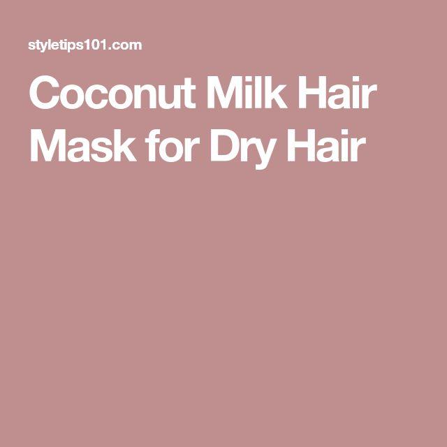 Coconut Milk Hair Mask for Dry Hair