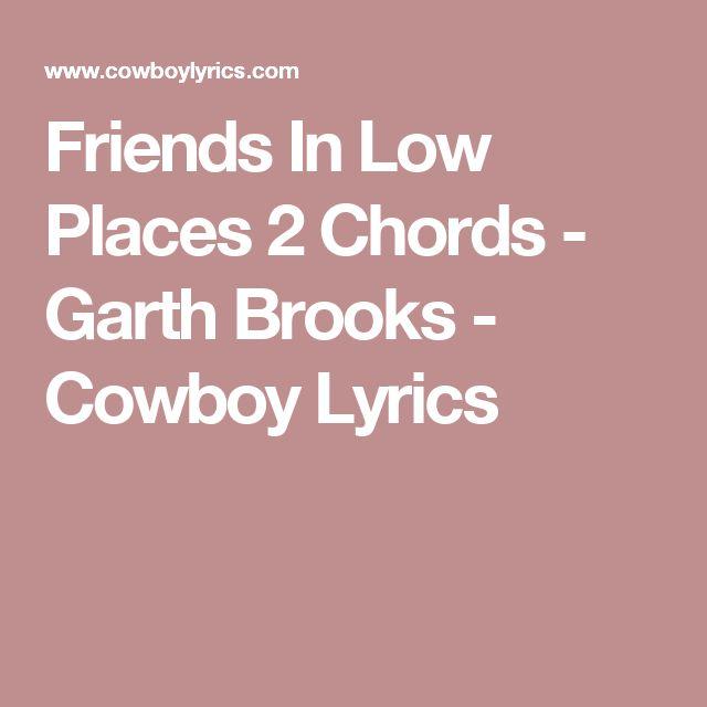 Garth Brooks - Friends In Low Places Lyrics | MetroLyrics