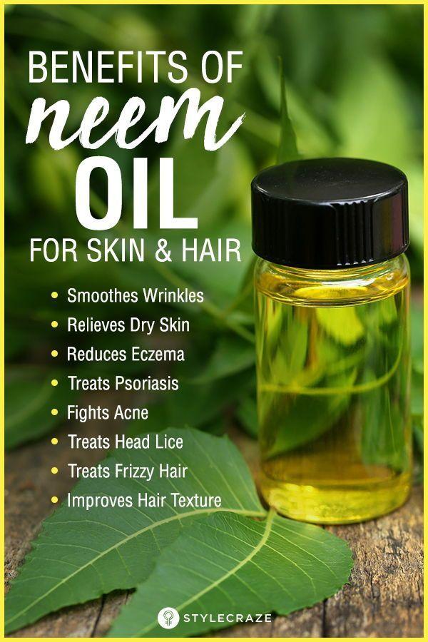 42 Amazing Benefits Of Neem Oil For Skin And Hair Oils For Skin Neem Oil Neem